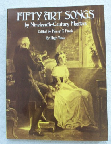 9780486231938: 50 Art Songs by 19th Century Masters (For High Voice)