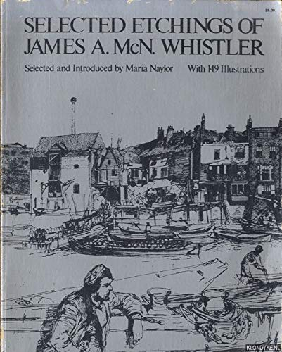 Selected Etchings (Dover Art Collections): Whistler, James Abbott