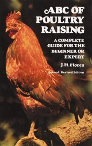 9780486232010: ABC of Poultry Raising: A Complete Guide for the Beginner or Expert