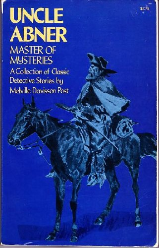 9780486232027: Uncle Abner, Master of Mysteries: A Collection of Classic Detective Stories