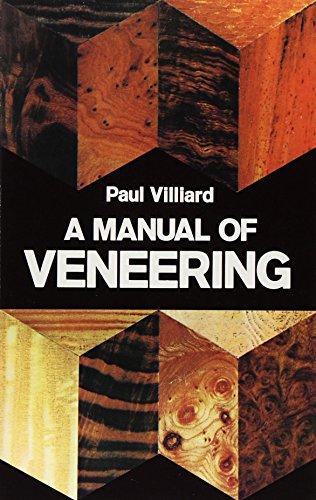 A Manual of Veneering: Villiard, Paul