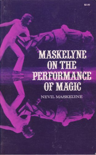 9780486232386: Maskelyne on the performance of magic