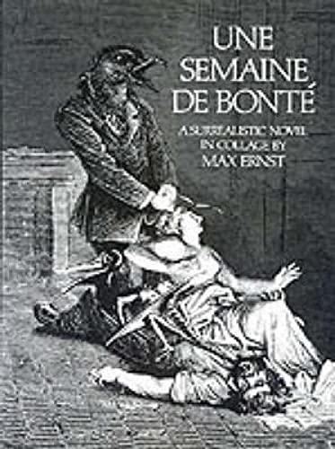 9780486232522: Semaine de Bonte: A Surrealistic Novel in Collage (Dover Fine Art, History of Art)