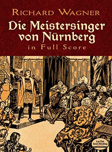 9780486232768: Die Meistersinger von Nürnberg in Full Score (Dover Music Scores)