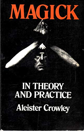 9780486232959: Magick in Theory and Practice