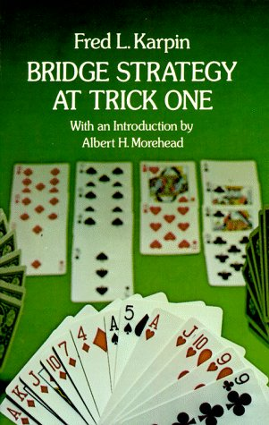 9780486232966: Bridge Strategy at Trick One