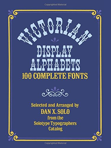9780486233024: Victorian Display Alphabets: 100 Complete Fonts