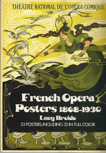 9780486233062: French Opera Posters, 1868-1930: 52 posters, Including 32 in Full Color
