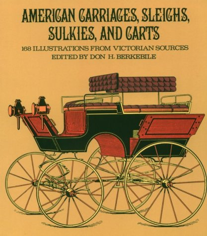 9780486233284: American Carriages, Sleighs, Sulkies, and Carts: 168 Illustrations from Victorian Sources