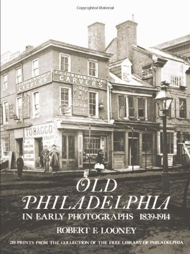 9780486233451: Old Philadelphia in Early Photographs 1839-1914