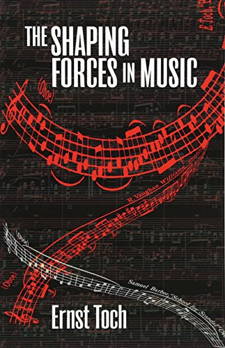 9780486233468: The Shaping Forces in Music: An Inquiry into the Nature of Harmony, Melody, Counterpoint and Form (The Dover Series of Study Editions, Chamber Music, Orchestral Works, Operas in Full Score)