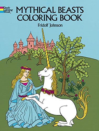 Mythical Beasts Coloring Book: Johnson, Fridolf