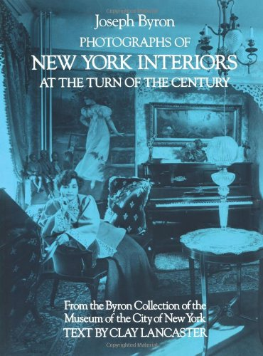 Photographs of New York Interiors at the Turn of the Century. From the Byron Collection of the ...
