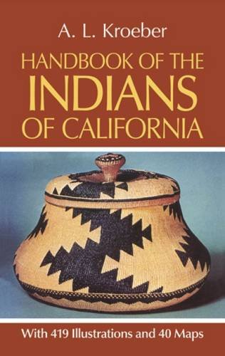 9780486233680: Handbook of the Indians of California (Native American)