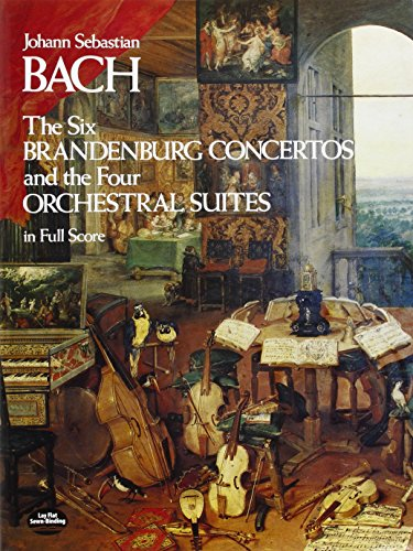 9780486233765: Six Brandenburg Concertos and the Four Orchestral Suites in Full Score