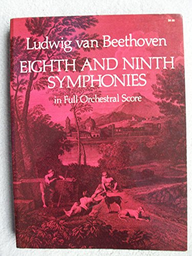 Eighth and Ninth Symphonies in Full