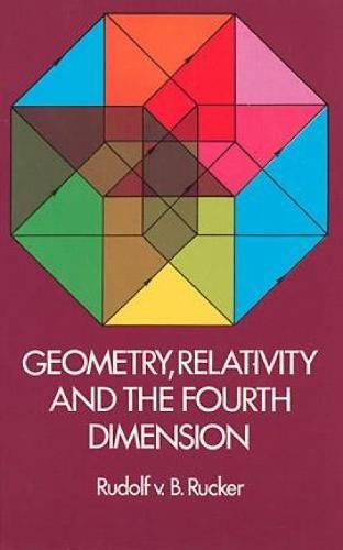 9780486234007: Geometry, Relativity and the Fourth Dimension (Dover Books on Mathematics)