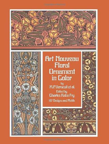 Art Nouveau Floral Ornament in Color: 197: Verneuil, M. P.