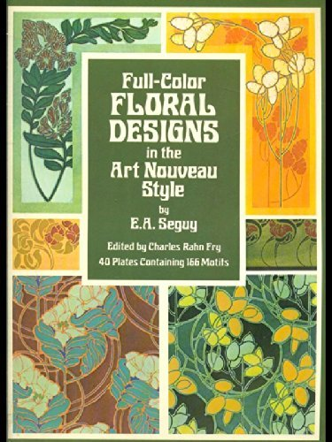 9780486234397: Full-Color Floral Designs in the Art Nouveau Style (Dover Pictorial Archives)