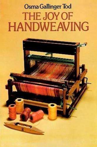 9780486234588: The Joy of Hand Weaving
