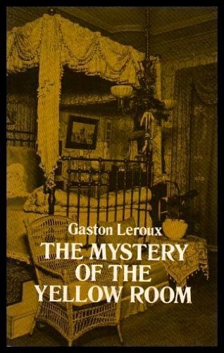 9780486234601 The Mystery Of Yellow Room Extraordinary Adventures Joseph Rouletabille Reporter