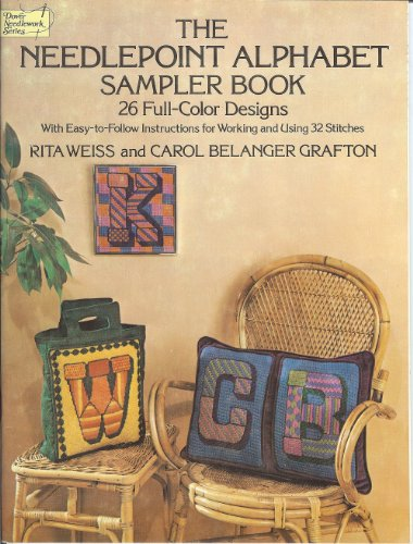9780486234724: The Needlepoint Alphabet Sampler Book: 26 Full-Color Designs With Easy-To-Follow Instructions for Working and Using 32 Stitches (Dover needlepoint series)