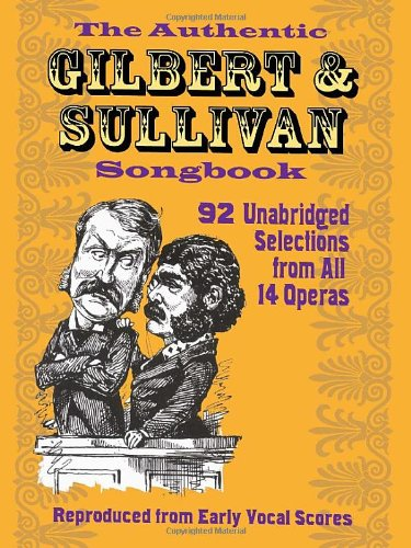 9780486234823: The Authentic Gilbert & Sullivan Songbook (Dover Vocal Scores)