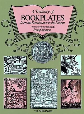 9780486234854: A Treasury of Bookplates: From the Renaissance to the Present (The Dover pictorial archive series)