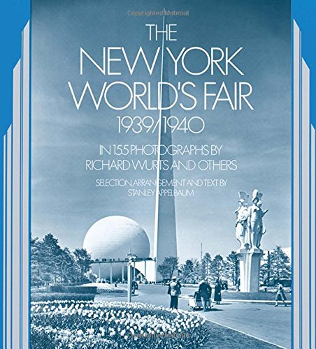 9780486234946: The New York World's Fair, 1939/1940: in 155 Photographs by Richard Wurts and Others