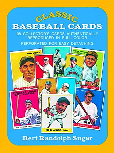 Classic Baseball Cards: 98 Collector's Cards Authentically Reproduced in Full Color (0486234983) by Bert Randolph Sugar