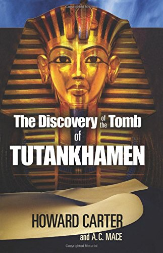 9780486235004: The Discovery of the Tomb of Tutankhamen (Egypt)