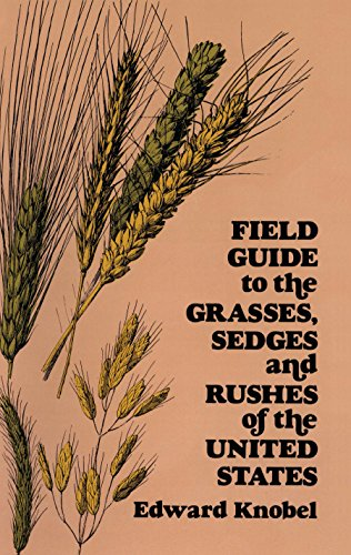 9780486235059: Field Guide to the Grasses, Sedges, and Rushes of the United States