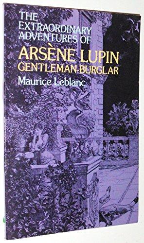 9780486235080: Extraordinary Adventures of Arsene Lupin, Gentleman-Burglar