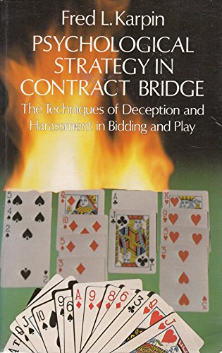9780486235202: Psychological Strategy in Contract Bridge: The Techniques of Deception and Harrassment in Bidding and Play