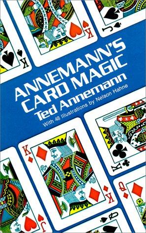 9780486235226: Annemann's Card Magic: An Unabridged Republication of the Two Volumes