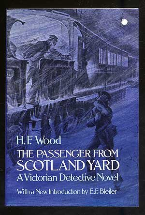 The Passenger from Scotland Yard: A Victorian Detective Novel