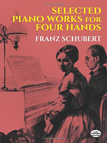 9780486235295: Selected Piano Works for Four Hands