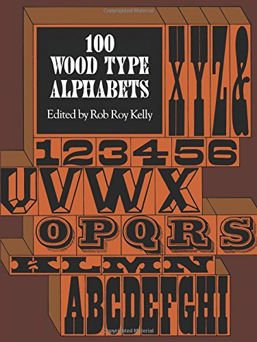 9780486235332: 100 Wood Type Alphabets: 100 Fonts (Lettering, Calligraphy, Typography)