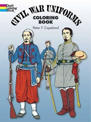 American Civil War Uniforms: A Colouring in Book