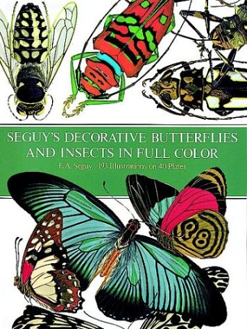 Seguy's Decorative Butterflies and Insects in Full Color (Picture Archives): Seguy, E. A.