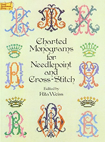 9780486235554: Charted Monograms for Needlepoint and Cross-Stitch (Dover Embroidery, Needlepoint)
