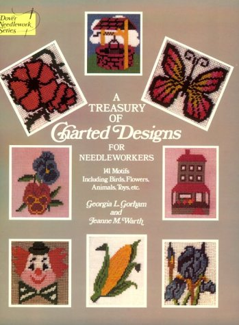 9780486235585: A Treasury of Charted Designs for Needleworkers: 141 Motifs Including Birds, Flowers, Animals, Toys, Etc. (Dover Needlework)