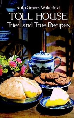 9780486235608: Toll House Tried and True Recipes