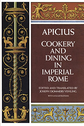 9780486235639: Apicius Cookery and Dining in Imperial Rome