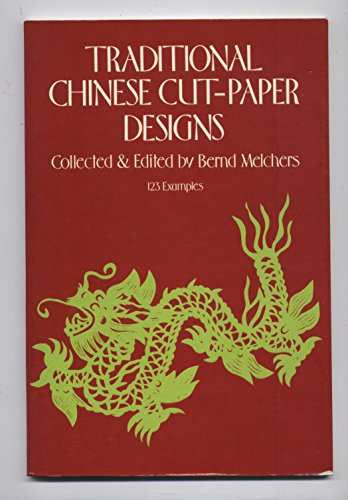 9780486235813: Traditional Chinese Cut-Paper Designs (The Dover pictorial archive series)