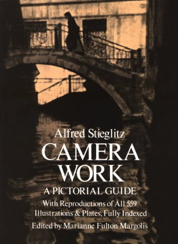 Camera Work: A Pictorial Guide With Reproductions of All 559 Illustrations and Plates, Fully Indexed (9780486235912) by Stieglitz, Alfred