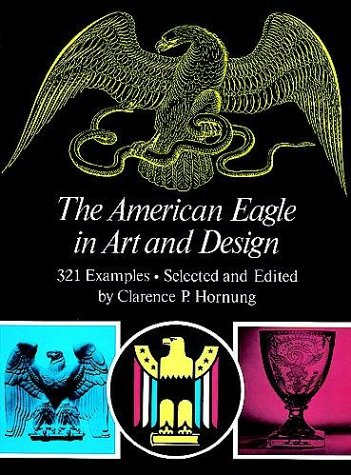 9780486236049: The American Eagle in Art and Design (Dover Pictorial Archives Series)
