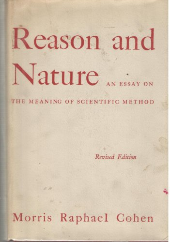 9780486236339: Reason and Nature: An Essay on the Meaning of Scientific Methods