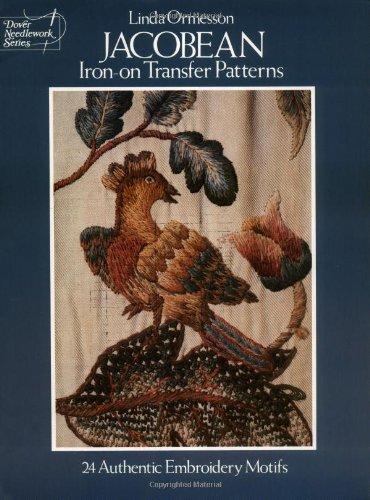 9780486236391: Jacobean Iron-On Transfer Patterns: Twenty-Four Authentic Embroidery Motifs