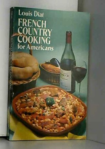 9780486236650: French Country Cooking for Americans